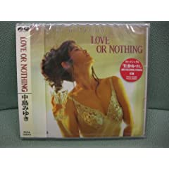 LOVE OR NOTHING(中島みゆき)