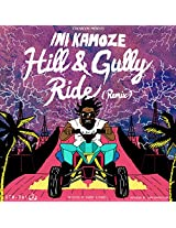 """Hill and Gully Ride Remix [7""""]"""
