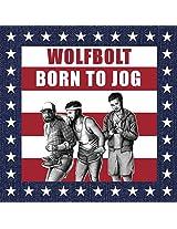 Born to Jog