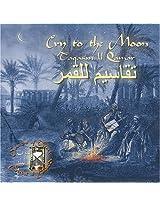 Cry to the Moon - Taqasim lil Qamar