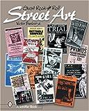Great Rock & Roll Street Art [ペーパーバック]
