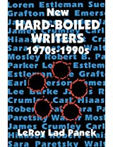 New Hard-Boiled Writers: 1970s-1990s