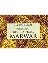 Vegetarian Recipes from Marwar