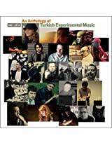 1961-2014 An Anthology Of Turkish Experimental Music