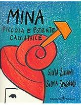 Mina, piccola e potente cacciatrice: 3 (AN - Libri per bambini)