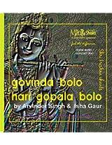 Govinda Bolo Hari Gopal Bolo devotional Audio CD