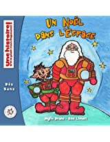 Un Noël dans l'Espace: Volume 4 (Une histoire s'il te plat mon Papounet)