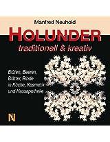 HOLUNDER traditionell & kreativ (German Edition)