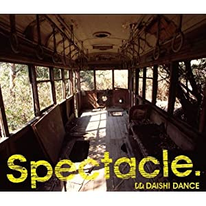 Spectacle. -Limited DJ Edit-