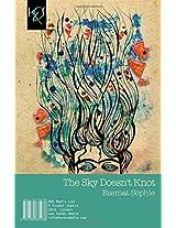 The Sky Doesn't Knot: Aseman Gereh Nemikhorad