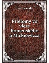 Prielomy Vo Viere Komenskeho a Mickiewicza