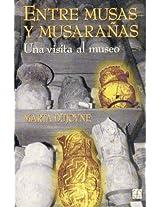 Entre musas y musaranas/ Among muses and daydreams: Una Visita Al Museo/ a Visit to the Museum: 0 (Sociologa)