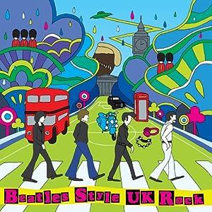 BEATLES STYLE UK ROCK