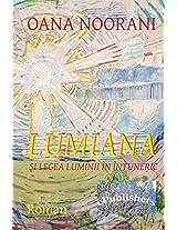 Lumiana Si Legea Luminii in Intuneric: Roman
