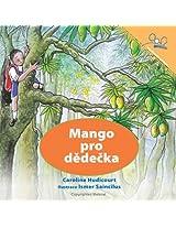 Mango pro dĕdečka    A Mango for Grandpa