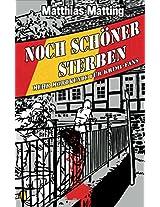 Noch schöner Sterben - Mehr Mordkunde für Krimifans (German Edition)