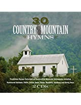 30 Country Mountain Hymns [2 CD]