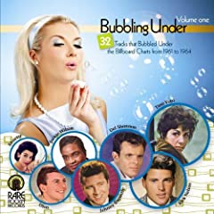 Bubbling Under Vol.1: 32 Tracks That Bubbled Under the Billboard Charts 1961-1964
