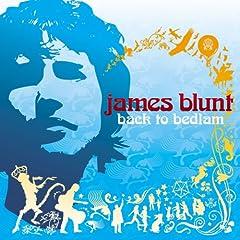 【クリックでお店のこの商品のページへ】James Blunt : Back to Bedlam - 音楽