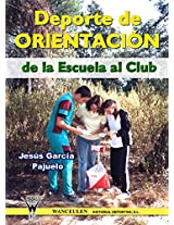 Deporte de orientación. De la escuela al club (Spanish Edition)