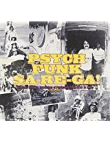 Psych-Funk 103: Sa-Re-Ga! Psychedelic Funk India
