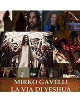 La Via Di Yeshua (Italian Edition)