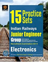 15 Practice Sets Indian Railways Junior Engineer Recruitment Exam ELECTRONICS
