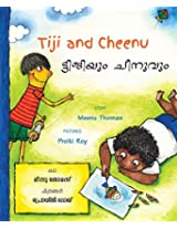 Tiji and Cheenu/Tijiyum Cheenuvum (Bilingual: English/Malayalam)