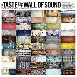 The Taste Of Wall Of Sound