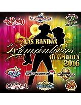 Las Bandas Romnticas De Amrica 2016