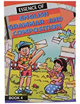 Essence of English Grammar & Composition 4