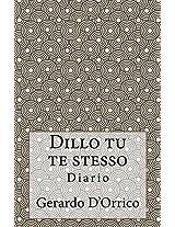 Dillo tu te stesso: Diario (Italian Edition)