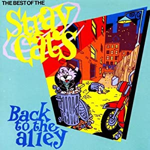 The Best Of The Stray Cats :Back To The Alley