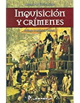 Inquisicion y crimenes/ Inquisition And Crimes: 1