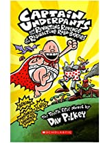 Scholastic Captain Underpants and the Revolting Revenge of the Radioactive Robo-Boxers