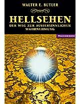 Hellsehen - Der Weg zur außersinnlichen Wahrnehmung (German Edition)