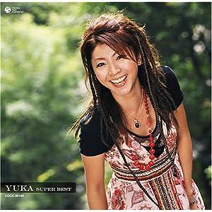 : YUKA スーパー・ベスト