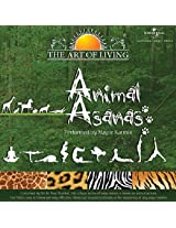 The Art of Living - Animal Asanas