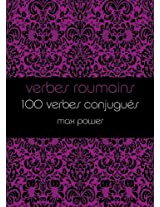 Verbes roumains (French Edition)