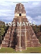 Los Mayas/The Maya: Palacios Y Piramides De La Selva Virgen