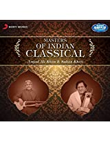 Masters of Indian Classical - Amjad Ali Khan & Sultan Khan