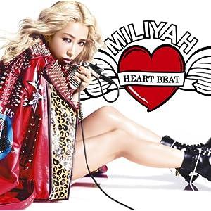加藤ミリヤ HEART_BEAT