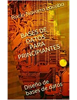 Bases de datos para principiantes: Diseño de bases de datos (Fichas de informática) (Spanish Edition)