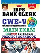 IBPS Bank Clerk CWE-V Common Written Examination Main Exam Self Study Guide- with Practice Work Book (With CD)