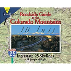 Roadside Guide to the Colorado Mountains: Interstate 25 Skylines (Peakfinders Series)