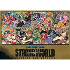 ONE PIECE FILM �uSTRONG WORLD�v EIICHIRO ODA ARTBOOK (�����ŃR�~�b�N�X)