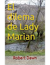El dilema de Lady Marian (Spanish Edition)