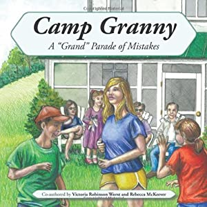 """Camp Granny: A """"Grand"""" Parade of Mistakes"""