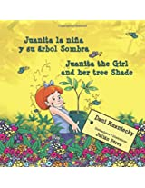 Juanita la niña y su árbol Sombra * Juanita the girl and her tree Shade