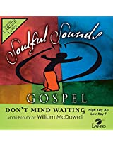 Don't Mind Waiting [Accompaniment/Performance Track]